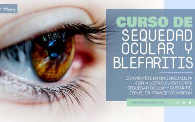 Sequedad Ocular y Blefarítis – Curso Monográfico