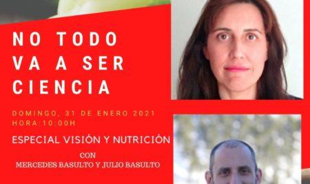 NO TODO VA A SER CIENCIA con Mercedes Basulto y Julio Basulto