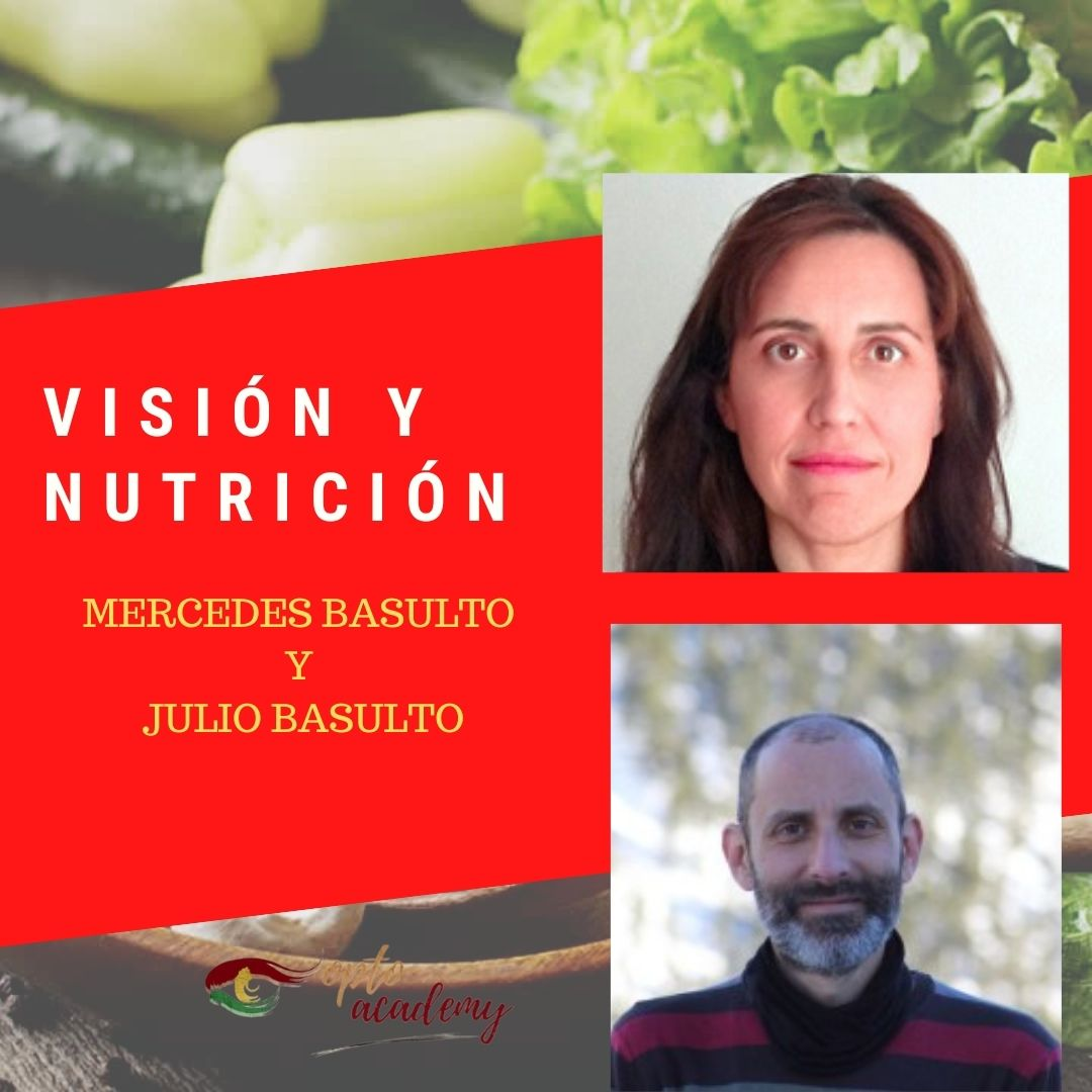 Visión y Nutrición. Desmontando mitos (Mercedes Basulto y Julio Basulto)